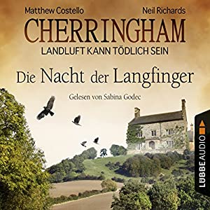 Die Nacht der Langfinger (Cherringham - Landluft kann tödlich sein 4) Audiobook
