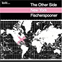 Fischerspooner - Other Side New York [Dual-Disc]