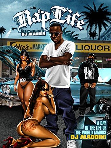 The Rap Life Featuring DJ Aladdin
