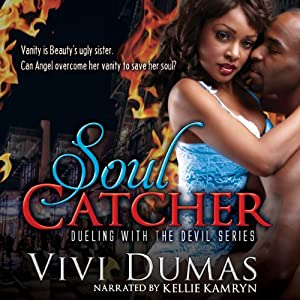Soul Catcher: Dueling with the Devil Series, Volume 1 | [Ms Vivi Dumas]