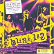 Blink 182 [Tour Edition - CD + DVD]