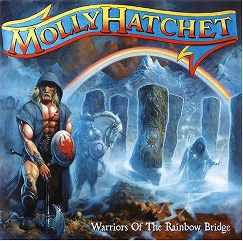 MOLLY HATCHET - Warriors of the Rainbow Bridge - Zortam Music