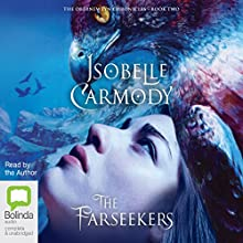 The Farseekers: The Obernewtyn Chronicles, Book 2 Audiobook by Isobelle Carmody Narrated by Isobelle Carmody