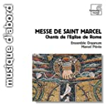 Messe De Saint Marcel: Chants