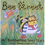 Mr Bumbellino Sees Stars (Bee Street): 1by Jackie Thomas
