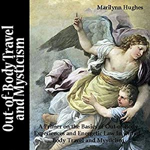 Out-of-Body Travel and Mysticism Audiobook