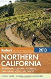 Search : Fodor's Northern California 2013: with Napa, Sonoma, Yosemite, San Francisco & Lake Tahoe (Full-color Travel Guide)