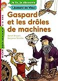 """Afficher """"Gaspard et les drôles de machines"""""""