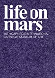 Life on Mars: 55th Carnegie International