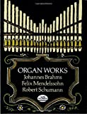Organ Works (Dover Music for Organ) (0486268284) by Brahms, Johannes