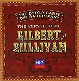 Gilbert and Sullivan: The Very Best of Gilbert and Sullivan