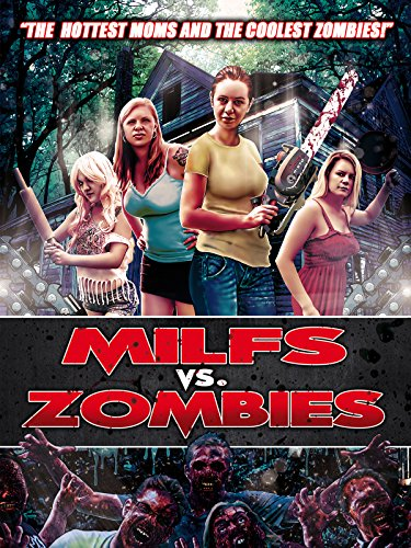 Milfs Vs. Zombies on Amazon Prime Video UK