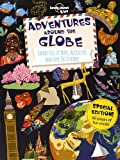 Adventures Around the Globe: Packed Full of Maps, Activities and Over 250 Stickers (Lonely Planet Kids)