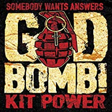 GodBomb! (       UNABRIDGED) by Kit Power Narrated by Chris Barnes
