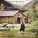 Männer mit Erfahrung Hörbuch von Castle Freeman Gesprochen von: Christian Brückner