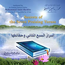 Secrets of the Seven Praising Verses [Arabic Edition] (       UNABRIDGED) by Mohammad Amin Sheikho Narrated by Ahmed Alias Al-Dayrani