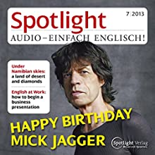 Spotlight Audio - Happy birthday, Mick Jagger. 7/2013: Englisch lernen Audio - Mick Jagger (       UNABRIDGED) by div. Narrated by div.