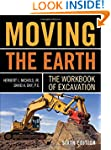 Moving The Earth: The Workbook of Exc...