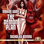 Maxim Gunn: The Demon Plan | Nicholas Boving