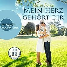 Mein Herz gehört dir (Lost in Love - Die Green-Mountain-Serie 3) Hörbuch von Marie Force Gesprochen von: Christiane Marx