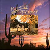 Romancing the West/The Life of the American Cowboy in Photographs and Verse (0967888131) by Robert Dawson