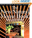 The New Natural House Book: Creating...