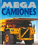 Mega camiones/ Mega Trucks