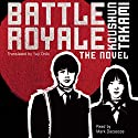 Battle Royale (       UNABRIDGED) by Koushun Takami, Yuji Oniki (translator) Narrated by Mark Dacascos