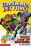 K-Niner Dog of Doom (Garfield's Pet Force, Book 3) (0590059440) by Davis, Jim