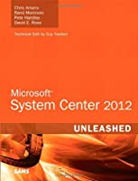 Microsoft System Center 2012 Unleashed ebook download