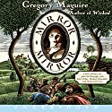 Mirror Mirror (       UNABRIDGED) by Gregory Maguire Narrated by John McDonough, Kate Forbes, Barbara Rosenblat, Richard Ferrone