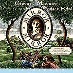 Mirror Mirror | Gregory Maguire