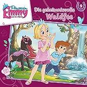 Die geheimnisvolle Waldfee (Prinzessin Emmy und ihre Pferde 9) | Vincent Andreas