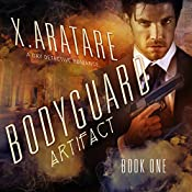 The Artifact: The Bodyguard, Book 1 (M/M Supernatural Mystery) | X. Aratare