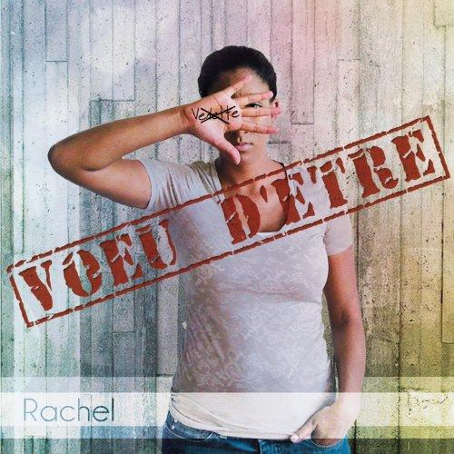 Rachel - Pourquoi je chante