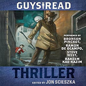 Guys Read: Thriller | [Jon Scieszka]