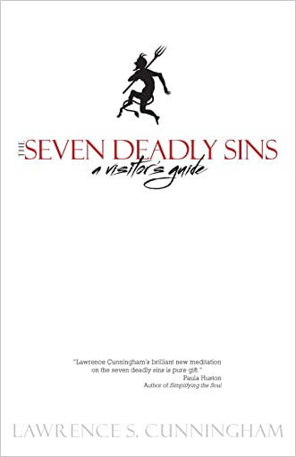 The Seven Deadly Sins: A Visitor's Guide