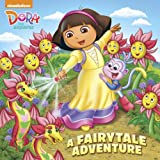 A Fairytale Adventure (Dora the Explorer) (Pictureback(R))
