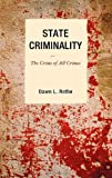 State Criminality: The Crime of All Crimes (Issues in Crime and Justice)