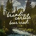 Bear Creek (Vinyl 2LP with CD Insert)