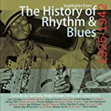 The History of Rhythm & Blues 1925-1942