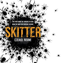 Skitter Audiobook by Ezekiel Boone Narrated by George Newburn