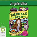 Emerald Star Audiobook by Jacqueline Wilson Narrated by Finty Williams