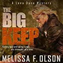 The Big Keep: Lena Dane Mysteries, Book 1 (       UNABRIDGED) by Melissa F. Olson Narrated by Erin Spencer