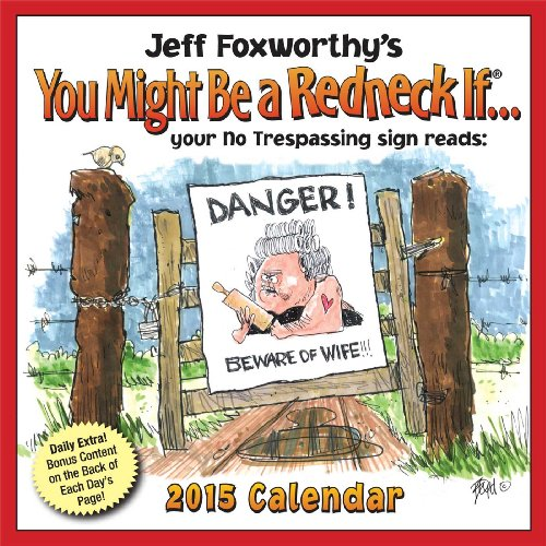 Jeff Foxworthy's You Might Be A Redneck If... 2015 Day-to-Day Calendar