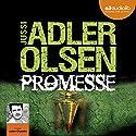 Promesse (Les enquêtes du département V, 6) | Livre audio Auteur(s) : Jussi Adler-Olsen Narrateur(s) : Julien Chatelet