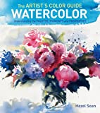 The Artists Color Guide--Watercolor: Understanding Palette, Pigments and Properties