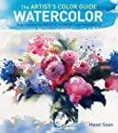 The Artist's Color Guide--Watercolor:...
