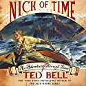 Nick of Time Audiobook by Ted Bell Narrated by John Shea