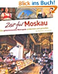 Zeit f�r Moskau - Faszinierender Reis...